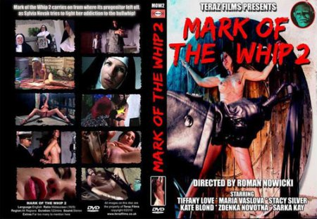 Mark of the Whip 2 (2009)